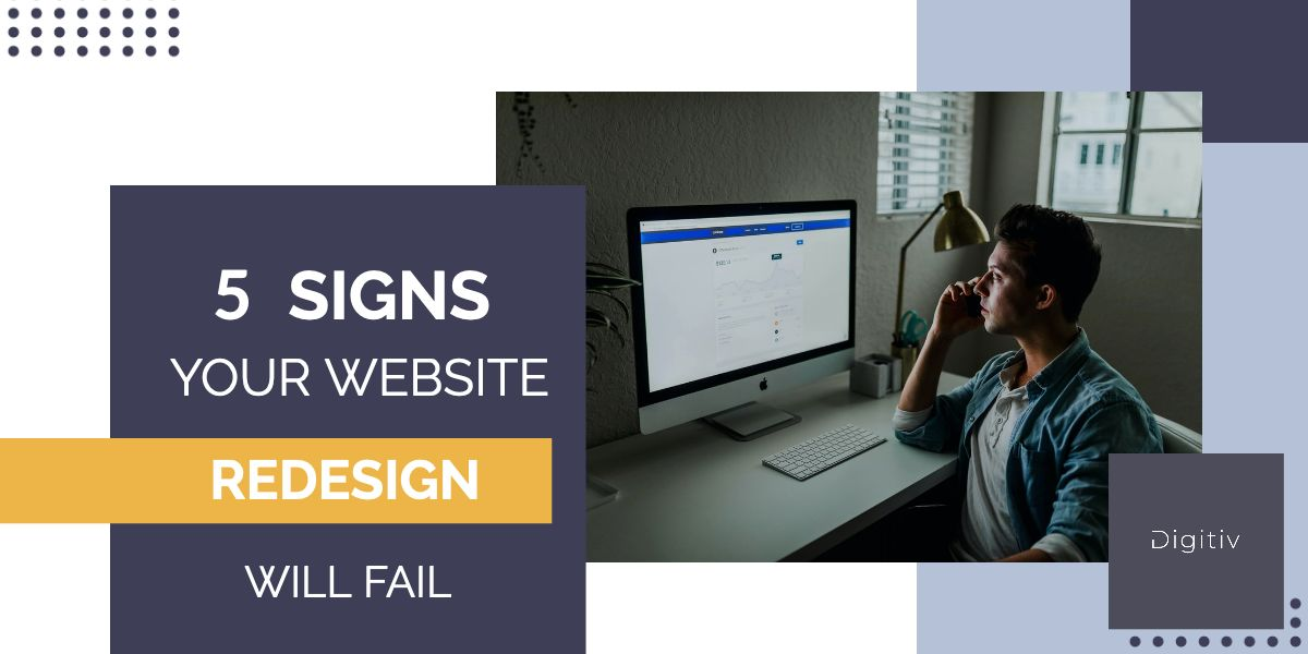 5 reasons your web redesign will fail