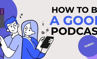 Be a good podcast guest blog image
