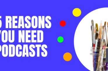 Blog header 5 reasons to listen to podcasts